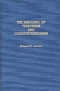 The Rhetoric of Terrorism and Counterterrorism