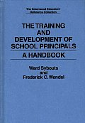The Training and Development of School Principals: A Handbook