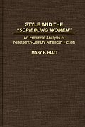 Style and the Scribbling Women: An Empirical Analysis of Nineteenth-Century American Fiction