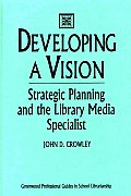 Developing A Vision Strategic Planning