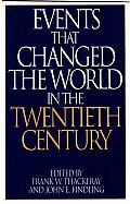 Events That Changed the World in the Twentieth Century (Events That Changed the World)