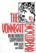 The Vonnegut Encyclopedia: An Authorized Compendium