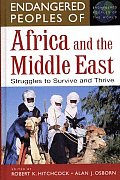 Endangered Peoples of Africa and the Middle East: Struggles to Survive and Thrive (Greenwood Press &quot;Endangered Peoples of the World) Cover