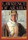 Lawrence of Arabia: An Encyclopedia