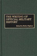 The Writing of Official Military History