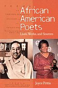 African American Poets: Lives, Works, and Sources