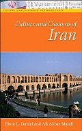Culture and Customs of Iran (Culture and Customs of the Middle East)