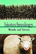 Students Guide To Biotechnology