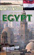 The History of Egypt (Greenwood Histories of the Modern Nations)