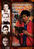 Contemporary American Ethnic Poets: Lives, Works, Sources