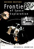 Frontiers of Space Exploration (Rev and ILL) (2ND 04 Edition)