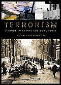 Terrorism: A Guide to Events and Documents