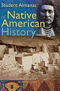 Student Almanac Of Native American Histo