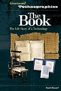 The Book: The Life Story of a Technology (Greenwood Technographies) Cover