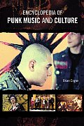 Encyclopedia of Punk Music and Culture: