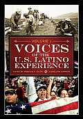Voices of the U.S. Latino Experience [Three Volumes]