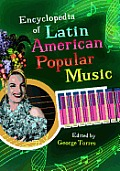 Encyclopedia of Latin American Popular Music