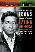 Icons of Latino America; Latino contributions to American culture; 2v