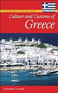 Culture and Customs of Greece (Culture and Customs of the World)