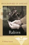 Rabies (Biographies of Disease)