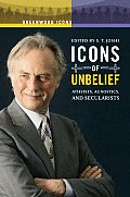 Icons of Unbelief: Atheists, Agnostics, and Secularists (Greenwood Icons) Cover