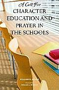 Call for Character Education & Prayer in the Schools