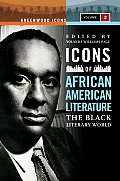 Icons of African American Literature: The Black Literary World (Greenwood Icons) Cover