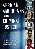 African Americans and Criminal Justice