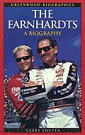 The Earnhardts: A Biography (Greenwood Biographies)
