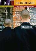 Skinheads: A Guide to an American...
