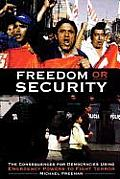 Freedom or Security: The Consequences for Democracies Using Emergency Powers to Fight Terror