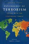 Psychology of Terrorism, Condensed Edition: Coping with the Continuing Threat
