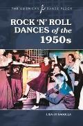 Rock 'n' Roll Dances of the 1950s (American Dance Floor)