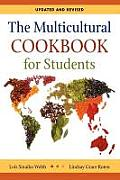 The Multicultural Cookbook for Students: Updated and Revised
