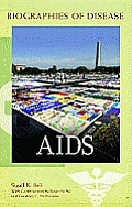 AIDS (Biographies of Disease)