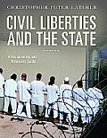 Civil Liberties and the State: A Documentary and Reference Guide (Documentary and Reference Guides)