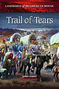 Trail of Tears (Landmarks of the American Mosaic)