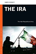 The IRA: The Irish Republican Army (Psi Guides to Terrorists, Insurgents, and Armed Groups) Cover