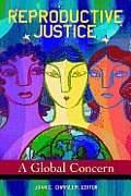 Reproductive Justice A Global...