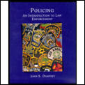 Policing: An Introduction to Law Enforcement