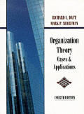 Organizational Theory: Cases & Applications