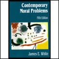 Contemporary Moral Problems 5th Edition