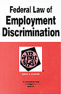 Player's Federal Law of Employment Discrimination in a Nutshell, 5th Edition (Nutshell Series)