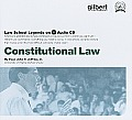 Constitutional Law, 2005 Ed. (Law School Legends Audio Series)