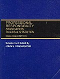 Professional Responsibility Standards, Rules & Statutes 2005-2006