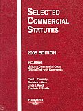Selected Commercial Statutes 2005