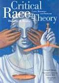 Critical Race Theory: Cases, Materials and Problems (American Casebook) Cover