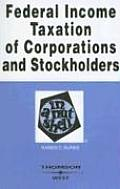 Federal Income Taxation of Corporations and Stockholders in a Nutshell (6TH 07 - Old Edition)