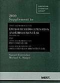 Employment Discrimination and Employment Law - Supp (3RD 10 - Old Edition)