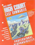 High Court Case Summaries on Professional Responsibility Keyed To Morgan (01 Edition)